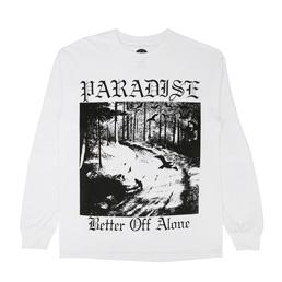 PARADIS3 Better Off Alone LS T-Shirt White