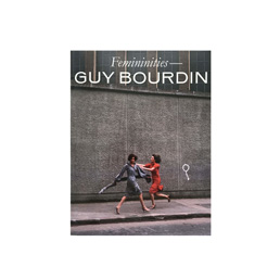 IDEA Guy Bourdin Femininities