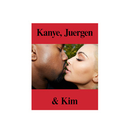 IDEA Kanye, Juergen & Kim