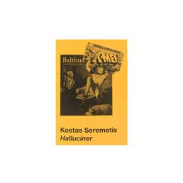 Innen Kostas Seremetis / Halluciner
